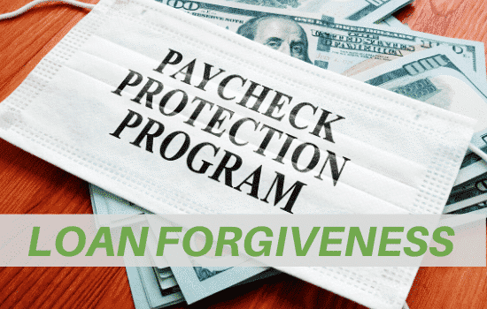 "money under surgical mask that says ""paycheck protection program"" and ""loan forgiveness"" at bottom of image"